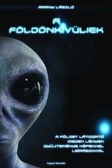 Arany László - A földönkívüliek