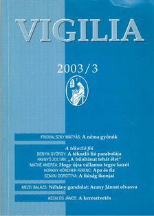 Lukács László - Vigilia 2003/3 [antikvár]