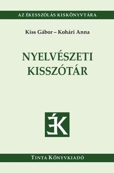 Kiss Gábor, Kohári Anna - Nyelvészeti kisszótár