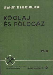 Kassai Lajos - Bányászati és Kohászati Lapok - Kőolaj és földgáz 1978. október [antikvár]