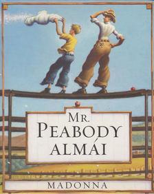 Madonna - Mr. Peabody almái [antikvár]