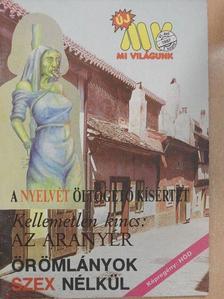Alföldi Imre - Új Mi Világunk 1987/1. [antikvár]