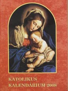 Gárdonyi Géza - Katolikus kalendárium 2008 [antikvár]