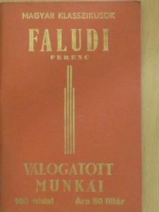 Faludi Ferenc - Faludi Ferenc válogatott munkái [antikvár]