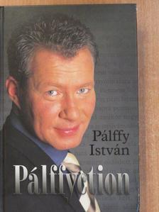 Pálffy István - Pálffyction [antikvár]