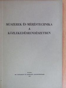 Frank György - Műszerek és méréstechnika a közlekedésrendészetben [antikvár]