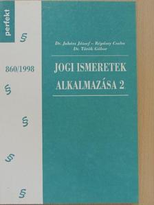 Dr. Juhász József - Jogi ismeretek alkalmazása 2. [antikvár]