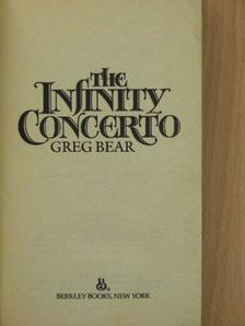 Greg Bear - The Infinity Concerto [antikvár]