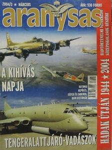 Gál József - Aranysas 2004. március [antikvár]