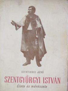 Szentimrei Jenő - Szentgyörgyi István [antikvár]