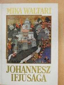Mika Waltari - Johannesz ifjúsága [antikvár]