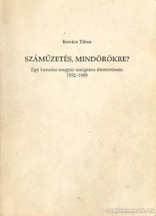 Kovács Tibor - Száműzetés, mindörökre? [antikvár]