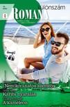 Susanna Carr, Leslie Kelly, Elizabeth Power - Romana különszám 74. kötet ((Nem)kívánatos személy, Karibi nyaralás, A kaméleon) [eKönyv: epub, mobi]