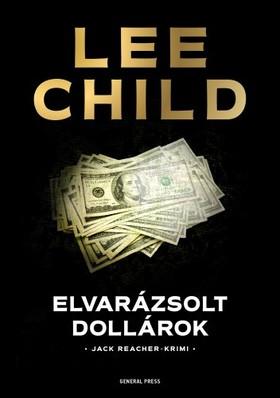 Lee Child - Elvarázsolt dollárok [eKönyv: epub, mobi]