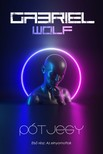 Gabriel Wolf - Az elnyomottak [eKönyv: epub, mobi]