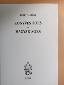 Püski Sándor - Könyves sors - magyar sors [antikvár]