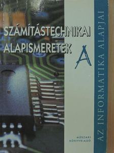 """Bodnár István Olivér - Számítástechnikai alapismeretek """"A"""" [antikvár]"""