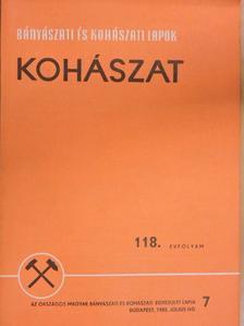 Csire István - Bányászati és Kohászati Lapok - Kohászat 1985. július [antikvár]