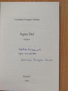 Csománé Forgács Emma - Agna Dei (dedikált példány) [antikvár]