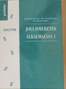 Dr. Juhász József - Jogi ismeretek alkalmazása 1. [antikvár]