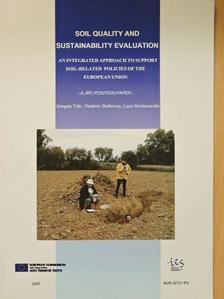 Luca Montanarella - Soil Quality and Sustainability Evaluation [antikvár]