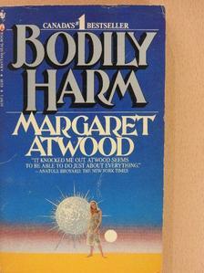 Margaret Atwood - Bodily Harm [antikvár]
