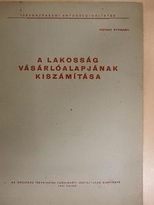 Hetényi István - A lakosság vásárlóalapjának kiszámítása [antikvár]