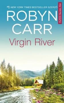 Robyn Carr - Virgin River [eKönyv: epub, mobi]