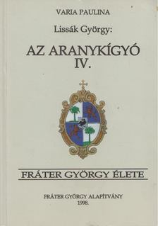 Lissák György - Az aranykígyó IV. [antikvár]