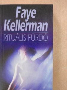 Faye Kellerman - Rituális fürdő [antikvár]