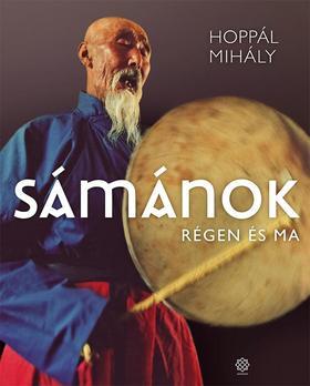 HOPPÁL MIHÁLY - Sámánok