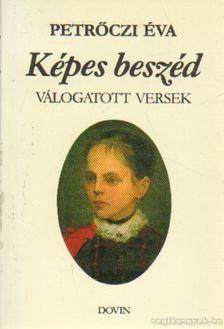 Petrőczi Éva - Képes beszéd [antikvár]