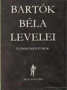 DEMÉNY JÁNOS - Bartók Béla levelei [antikvár]