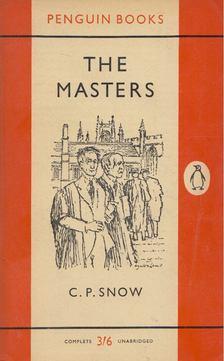 C. P. Snow - The Masters [antikvár]