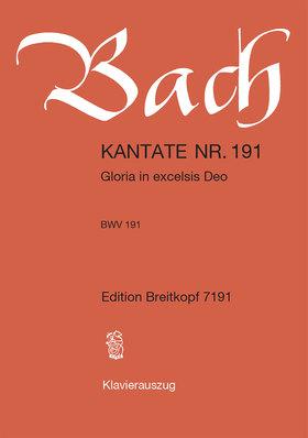 J. S. Bach - KANTATE BWV 191 GLORIA IN EXCELSIS DEO, KLAVIERAUSZUG
