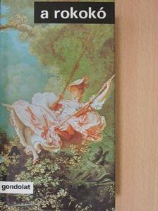 Alexander Pope - A rokokó [antikvár]