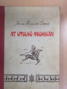 James Fenimore Cooper - Az utolsó mohikán [antikvár]