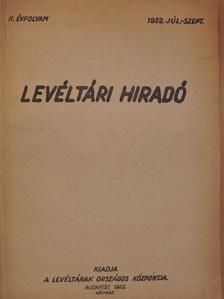 Bélay Vilmos - Levéltári híradó 1952. július-szeptember [antikvár]