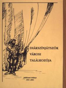 Bukovinszky Zsolt - Diákszínjátszók városi találkozója [antikvár]