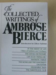 Ambrose Bierce - The Collected Writings of Ambrose Bierce [antikvár]