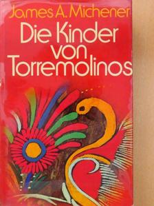 James A. Michener - Die Kinder von Torremolinos [antikvár]