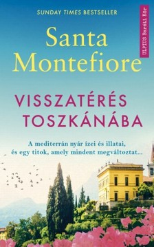 Santa Montefiore - Visszatérés Toszkánába [eKönyv: epub, mobi]