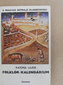 Katona Lajos - Folklór-kalendárium [antikvár]