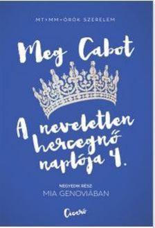 Cabot, Meg - Mia Genoviában - A neveletlen hercegnő naplója 4.