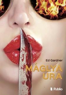 ED GARDNER - Máglya Ura [eKönyv: epub, mobi]