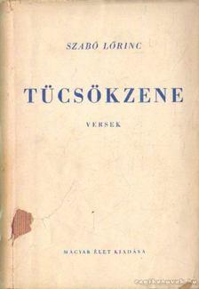Szabó Lőrinc - Tücsökzene [antikvár]
