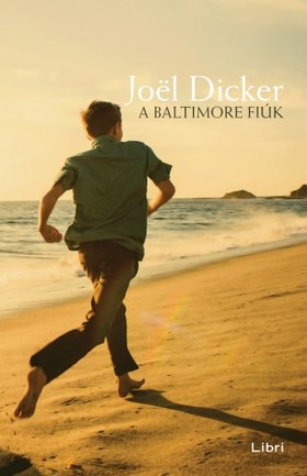 Joël Dicker - A Baltimore fiúk [eKönyv: epub, mobi]