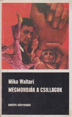 WALTARI MIKA - Megmondják a csillagok [antikvár]