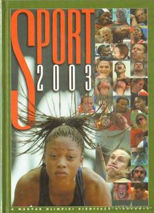 Gyárfás Tamás (szerk.) - Sport 2003 [antikvár]