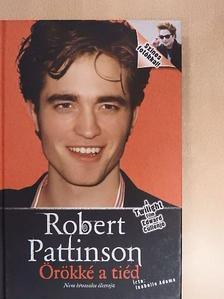 Isabelle Adams - Robert Pattinson [antikvár]